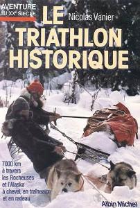 Фильм про сибирских Хаски Le Triathlon historique